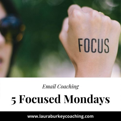 5 Focused Mondays